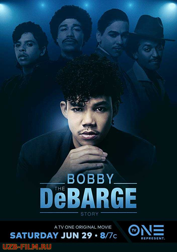 История Бобби Дебаржа | The Bobby DeBarge Story 2019 Русский English скачать download