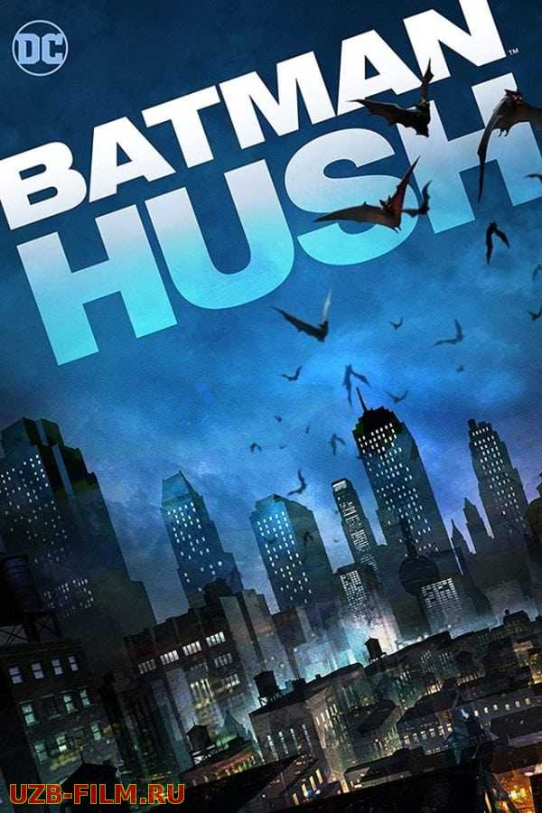 Бэтмен: Тихо! / Batman: Hush 2019 skachat Русский English скачать download