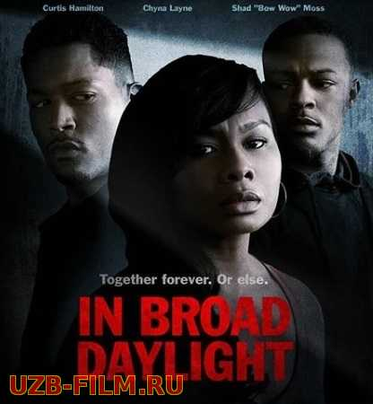 Средь Бела Дня / In Broad Daylight 2019 skachat Русский English скачать download